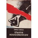 Zola Emile: Šťastie Rougonovcov