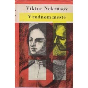 Nekrasov Viktor: V rodnom meste
