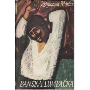 Móricz Zsigmond: Panská lumpačka