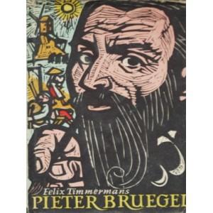 Timmermans Felix: Pieter Bruegel