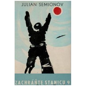 Semionov Julian: Zachráňte stanicu 9
