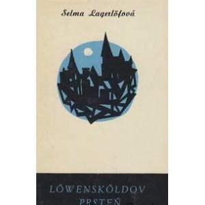 Lagerlöfová Selma: Löwensköldov prsteň
