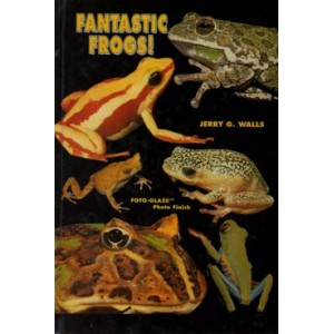 Walls G. Jerry: Fantastic Frogs (Poison, Horns, and Claws)