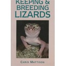 Mattison Chris: Keeping & Breeding Lizards