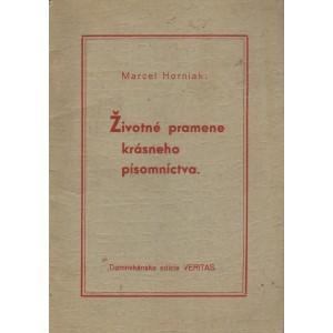 Horniak Marcel: Životné pramene krásneho písomníctva