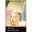 Eliade Mircea: Maitrei / Slečna Kristína