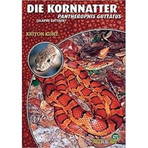 Kunz K.: Die Kornnatter Pantherophis guttatus (Elaphe guttata)