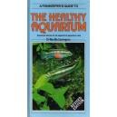 Carrington N: A Fishkeeper's Guide to The Healthy Aquarium
