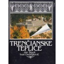 Šípoš, Ondrejkovič: Trenčianske Teplice