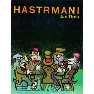 Drda Jan: Hastrmani