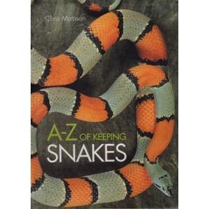 Mattison Chris: A-Z of Keeping Snakes