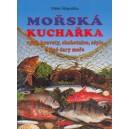 Štěpnička Miloš: Mořská kuchařka (ryby, krevety, chobotnice, sépie a jiné dary moře)
