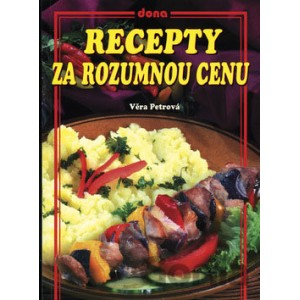 Petrová Věra: Recepty za rozumnou cenu (S2)