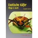 Harink Benjamin: Exotische Käfer Pflege & Zucht (A5)