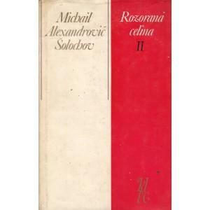 Šolochov A. Michail: Rozoraná celina II. (S3)