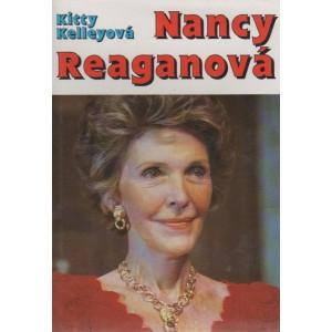 Kelleyová Kitty: Nancy Reaganová (Neautorizovaný životopis) (K3A)