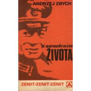 Zbych Andrzej: S nasadením života (P4)