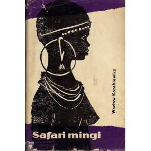Korabiewicz Wacław: Safari mingi (S5)