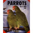 Wentworth William: Parrots As a New Pet (A5)