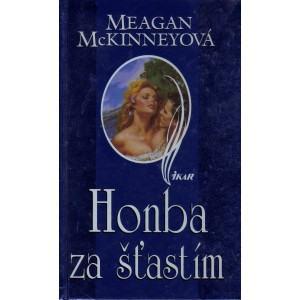 McKinneyová Meagan: Honba za šťastím (A4)