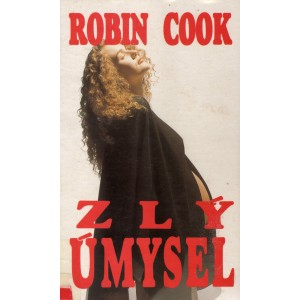 Cook Robin: Zlý úmysel (T4)