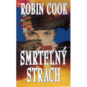 Cook Robin: Smrteľný strach (T4)