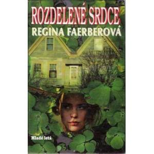 Faerberová Regina: Rozdelené srdce (K3A)