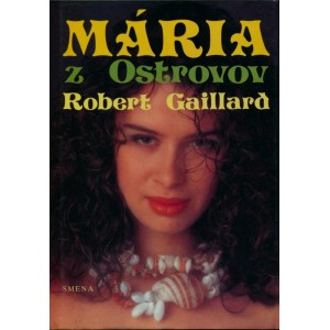 Gaillard Robert: Mária z Ostrovov (K3A)