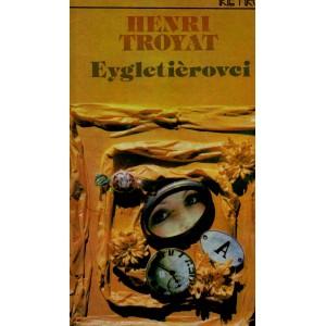 Troyat Henri: Eygletiérovci 1+2+3 (PSĽ4)