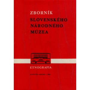 Kol.: Zborník Slovenského Národného Múzea - Etnografia 25/1984 (PSĽ4)