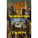 Heine W.E.: New York leží v Neandertáli