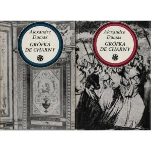 Dumas Alexandre: Grófka De Charny I.+ II.