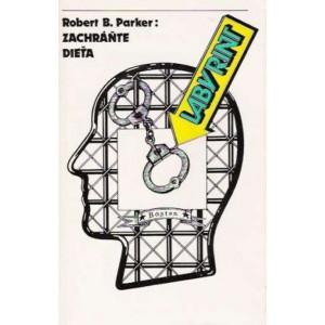 Parker B. Robert: Zachráňte dieťa