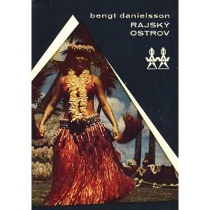 Danielsson Bengt: Rajský ostrov