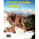 Schrag Karl: Škola alpinismu - Horská turistika Trekking  (PSĽ3)