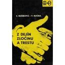 Kučerová S. - Kučera V.: Z dejín zločinu a trestu (PSĽ3)