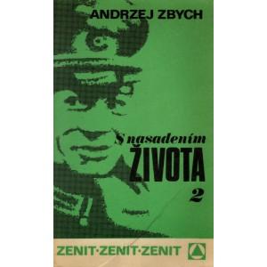 Zbych Andrzej: S nasadením života 2. (P4)