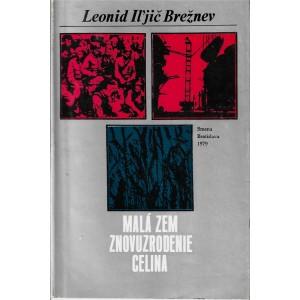 Brežnev Iľjič Leonid: Malá Zem, Znovuzrodenie, Celina  (PSL3)