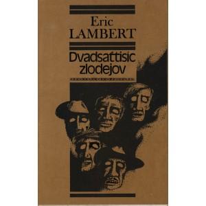Lambert Eric: Dvadsaťtisíc zlodejov (PSL2)