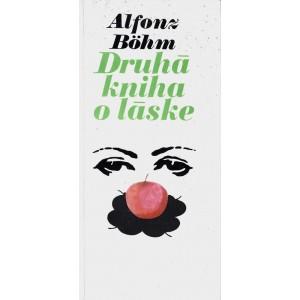 Böhm Alfonz: Druhá kniha o láske (PSL2)