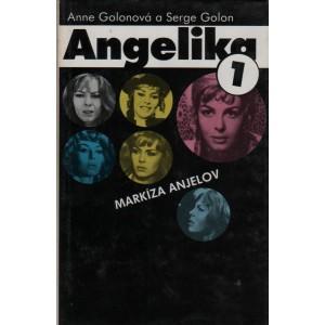 Golonová Anne a Serge Golon: Angelika 1. - Markíza Anjelov (K3A)
