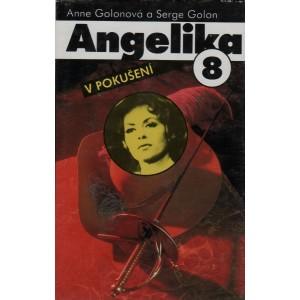 Golonová Anne a Serge Golon: Angelika 8. - V pokušení (S2)