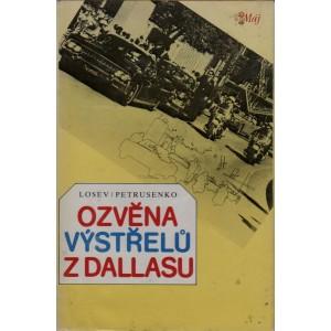 Losev, Petrusenko: Ozvěna výstřelů z Dallasu (K4A)