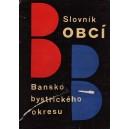 Zost.: Štefan Pisoň: Slovník obcí Banskobystrického okresu