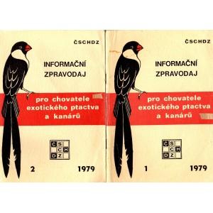 Informační zpravodaj pro chovatele exotického ptactva a kanárů 1, 2/1979