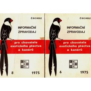 Informační zpravodaj pro chovatele exotického ptactva a kanárů 6, 8/1976