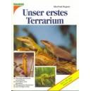 Rogner Manfred: Unser erstes Terrarium