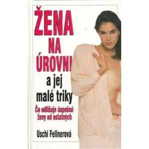Fellnerová Uschi: Žena na úrovni a jej malé triky (S5)