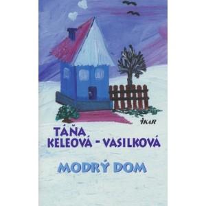 Vasilková - Keleová Táňa: Modrý dom (S5)