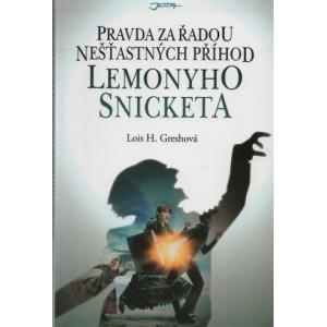 Greshová H. Lois: Pravda za řadou nešťastných příhod Lemonyho Snicketa (S5)